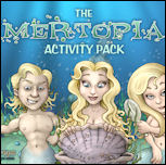 Mertopia Activity Pack